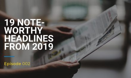 002: 19 Noteworthy Headlines from 2019