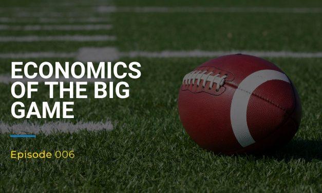 006: Economics of the Big Game