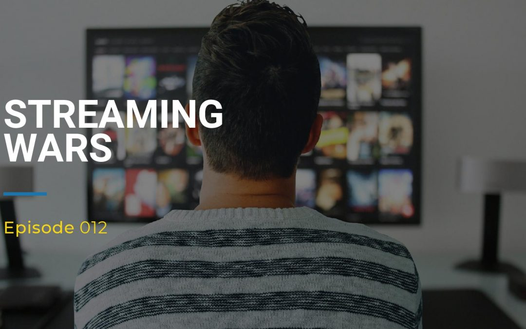012: Streaming Wars
