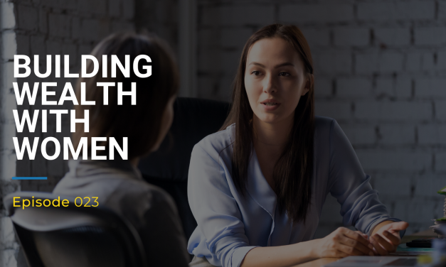 023: Building Wealth With Women