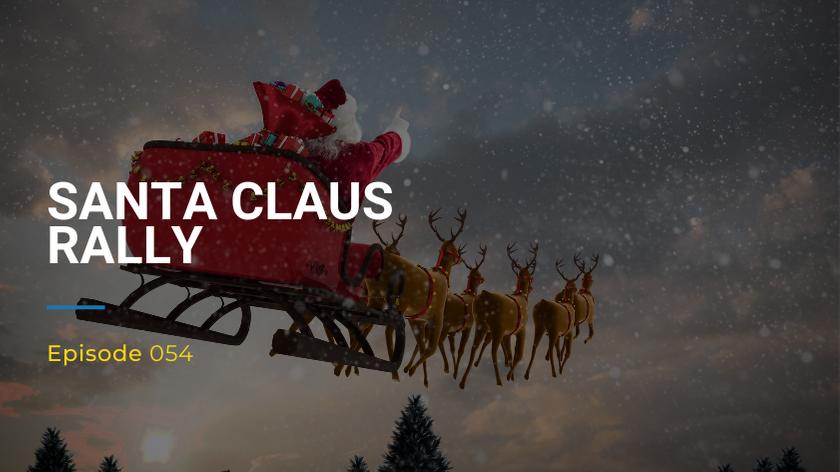 054: Santa Claus Rally
