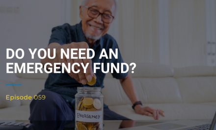 059: Do You Need An Emergency Fund?