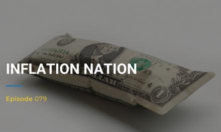 079: Inflation Nation