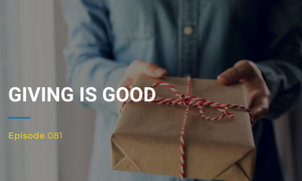 081: Giving is Good